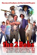 2 Bobs, The