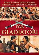 Due gladiatori, I