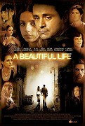 Beautiful Life, A