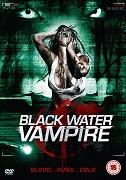 Black Water Vampire, The