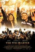 5th Quarter, The