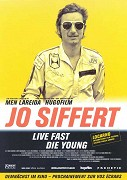 Jo Siffert: Live Fast - Die Young