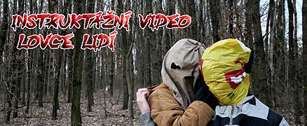 Instruktážní video Lovce Lidí