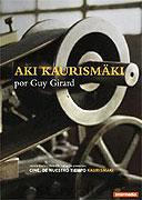 Cinéma de notre temps: Aki Kaurismäki