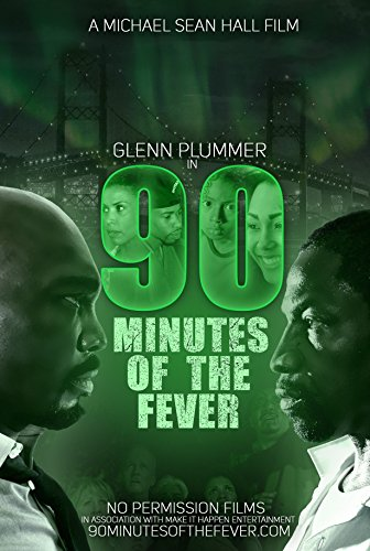90 Minutes of the Fever