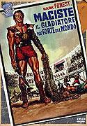Maciste, il gladiatore piů forte del mondo