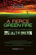 A Fierce Green Fire: The Battle For a Living Planet