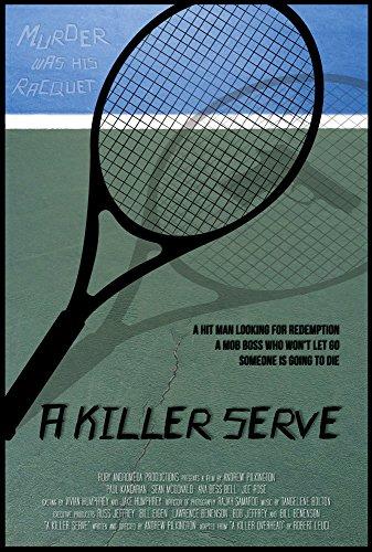 A Killer Serve