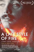 A Late Style of Fire: Larry Levis, American Poet