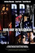 Bad Day in Belgrade