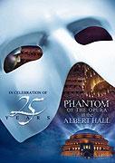 Phantom of the Opera at the Royal Albert Hall, The (divadelní záznam)