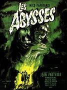 Abysses, Les
