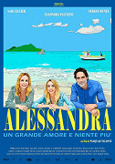 Alessandra - Un grande amore e niente più