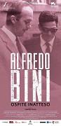 Alfredo Bini, ospite inatteso