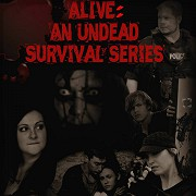 Alive: An Undead Survival Series