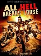 All Hell Breaks Loose