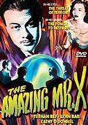 Amazing Mr. X, The