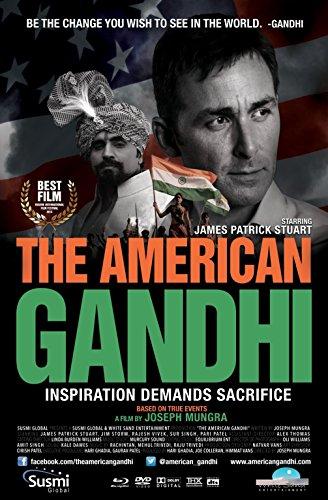 American Gandhi, The