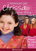 American Girl: Chrissa Stands Strong, An