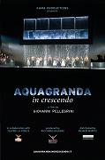 Aquagranda in crescendo