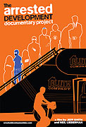 Arrested Development Documentary Project, The