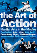 Art of Action: Martial Arts in Motion Picture, The