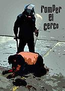 Atenco: Romper el Cerco
