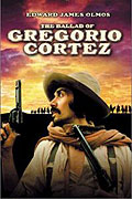 Ballad of Gregorio Cortez, The
