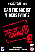 Ban the Sadist Videos!: Part 2