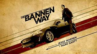 Bannen Way, The