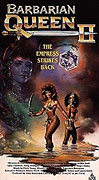 Barbarian Queen II: Empress Strikes Back, The