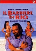 Barbiere di Rio, Il