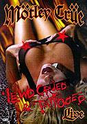 Mötley Crüe: Lewd Crüed & Tattooed