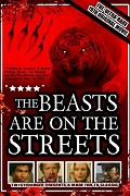 Beasts Are on the Streets, The