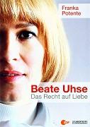 Beate Uhse - Chci svobodu pro lásku