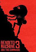 Bendito Machine III: Obedece sus preceptos