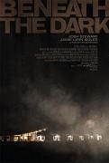 Beneath the Dark