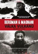 Bergman & Magnani: Vojna vulkánov
