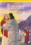 Biblické príbehy - Lazar žije