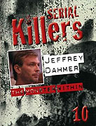 Biography: Jeffrey Dahmer - The Monster Within