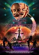Blood on Méliès' Moon