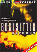 Bonesetter Returns, The