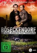 Böseckendorf - Die Nacht, in der ein Dorf verschwand