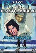 Boy in the Plastic Bubble, The