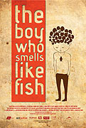 Boy Who Smells Like Fish, The