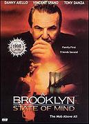 Brooklyn State of Mind, A