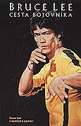 Bruce Lee: Cesta bojovníka