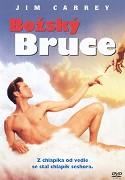 Bruce, Všemohúci