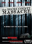 Bucks County Massacre, The