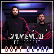 Canbay & Wolker feat. Decrat - Dört Duvar (hudební videoklip)